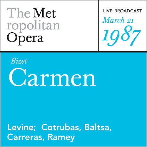 Bizet: Carmen (March 21, 1987) by Metropolitan Opera