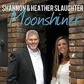 Moonshiner by Shannon and Heather Slaughter