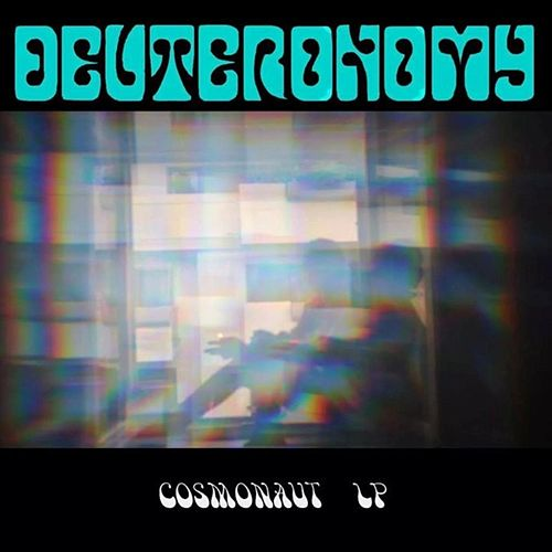 Cosmonaut Lp by Deuteronomy