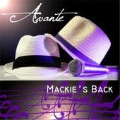 Mackie's Back by Avante