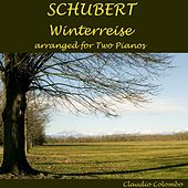 Schubert: Winterreise (Arr. for Two Pianos) by Claudio Colombo