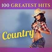 100 Greatest Hits: Country (Recordings - Top Sound Quality!) de Various Artists