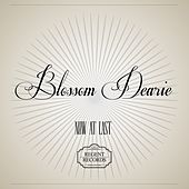 Now at Last by Blossom Dearie
