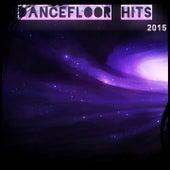 Dancefloor Hits 2015 (99 Ibiza Songs Top Dance Discovery Party Hits Project Underworld) de Various Artists