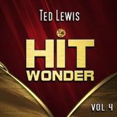 Hit Wonder: Ted Lewis, Vol. 4 by Ted Lewis