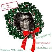 Christmas With Elmer by Elmer