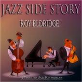 Jazz Side Story (A Timeless Jazz Recordings) by Roy Eldridge