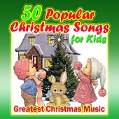 50 Popular Christmas Songs for Kids (Greatest Christmas Music) von Various Artists
