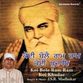Koi Bole Ram Ram Koi Khuda Ae by J.S.R. Madhukar