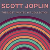 The Most Wanted Hit Collection by Scott Joplin