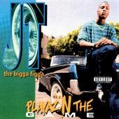 Playaz N The Game by JT the Bigga Figga