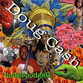 Hodgepodge 2 by Doug Cash