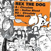 Circulate by Rex The Dog