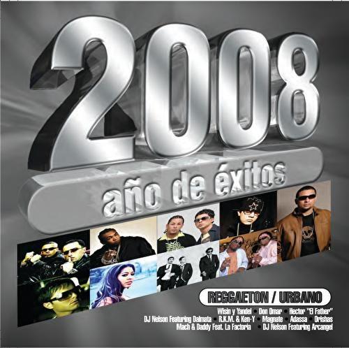 2008 Año De  Exitos Reggaeton Urbano by Various Artists