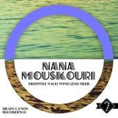 Heimweh Nach Wind Und Meer von Nana Mouskouri