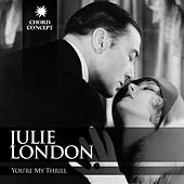 You're My Thrill by Julie London