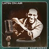 Latin On Air de Mongo Santamaria