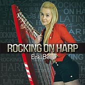 Rocking On Harp de Enki Bello