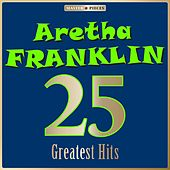 Masterpieces Presents Aretha Franklin: 25 Greatest Hits by C + C Music Factory