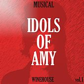 Musical Idols of Amy Winehouse, Vol. 1 von Various Artists
