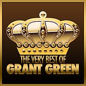 The Very Best of Grant Green de Grant Green