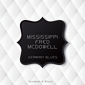 Germany Blues by Mississippi Fred McDowell