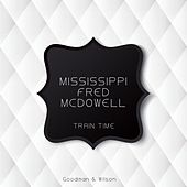 Train Time by Mississippi Fred McDowell
