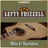 Masterpieces Presents Lefty Frizzell, Hits & Rarities (23 Country Songs) by Lefty Frizzell