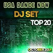 USA Dance Now DJ Set Top 20 October 2014 (House Playlist Essential) von Various Artists