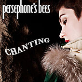 Chanting by Persephone's Bees