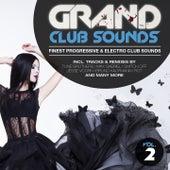 Grand Club Sounds - Finest Progressive & Electro Club Sounds, Vol. 2 de Various Artists