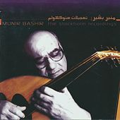 The Stockholm Recordings by Munir Bachir