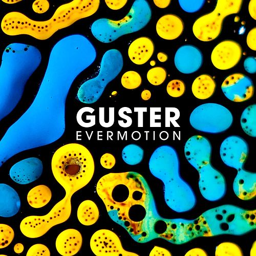 Evermotion (Commentary) by Guster