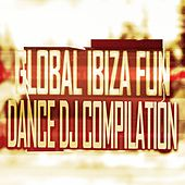 Global Ibiza Fun Dance DJ Compilation (42 Super Hits Dance Ibiza Sound DJ House and Electro Tracks) von Various Artists