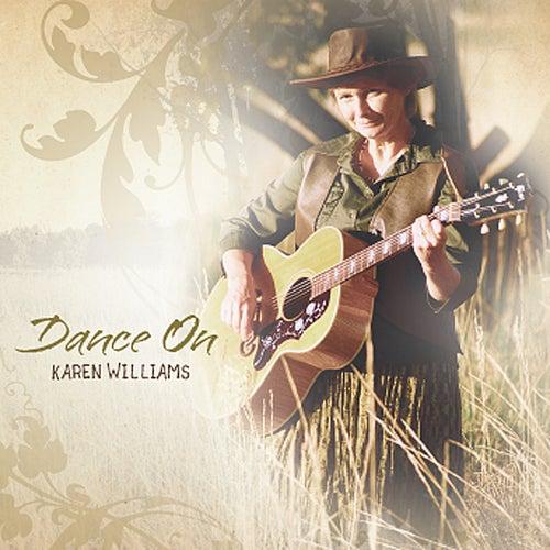 Dance On by Karen Williams