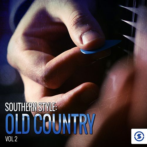 Southern Style: Old Country, Vol. 2 by Various Artists