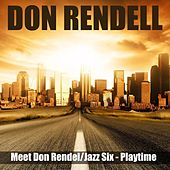 Meet Don Rendell / Jazz Six - Playtime de Don Rendell