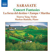 SARASATE: Music for Violin and Piano, Vol. 2 by Tianwa Yang