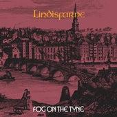 Fog On The Tyne by Lindisfarne