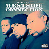 The Best of Westside Connection by Westside Connection