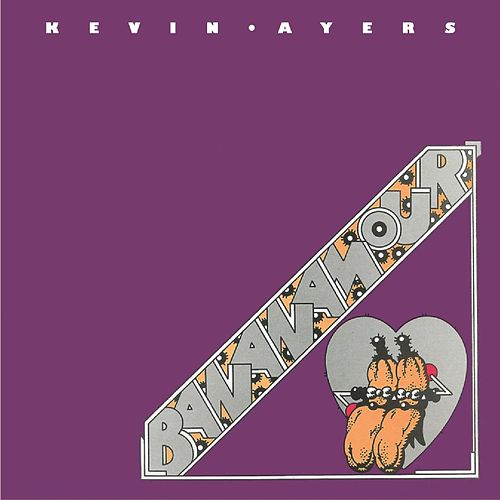 Bananamour von Kevin Ayers