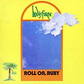 Roll On Ruby de Lindisfarne