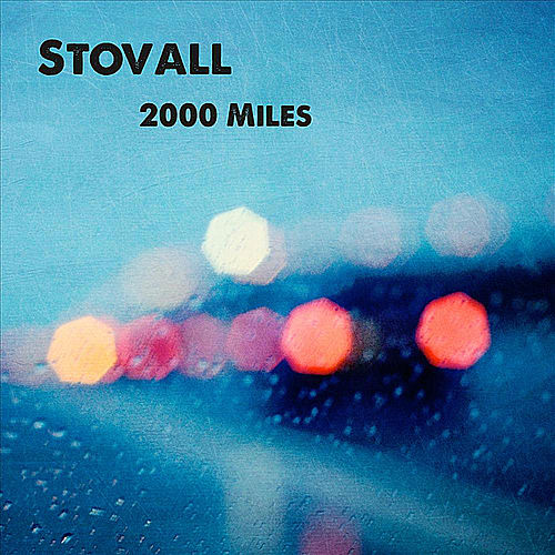 2000 Miles by Stovall