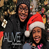 Alive by Stephanie
