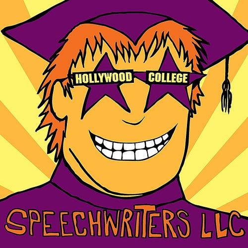 Hollywood College by Speechwriters LLC