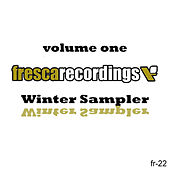 Fresca Recordings Winter Sampler Volume 1 de Various Artists