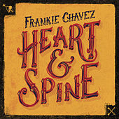 Heart & Spine by Frankie Chavez