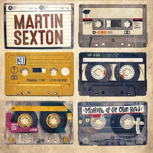 Mixtape of the Open Road by Martin Sexton