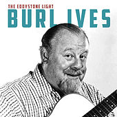 The Eddystone Light by Burl Ives