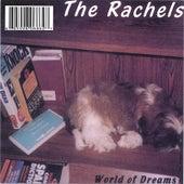 World of Dreams by Rachel's